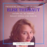 Entrevista a Élise Thiébaut autora del libro MI SANGRE