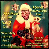 XXX-MasS Vol.7 (2011) ''THe FuNKy EdiTiOn - Part 3'' (best Xmas Mixtapes 4 a most FUNKY Christmas !)
