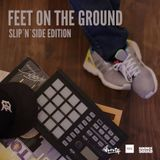 SHORTY - FEET ON THE GROUND 2 ( SLIP N SIDE EDITION )