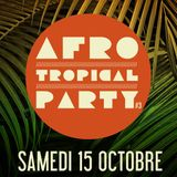 11 oct 2016 : Spéciale Afro-Tropical #3