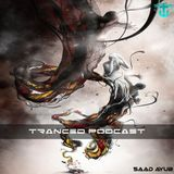 Tranced Podcast Ep 47