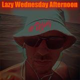 Lazy Wednesday Afternoon (October2016)