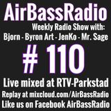 The AirBassRadio Show #110