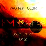 VAO feat. OLGR - South Edition 012 Guest Mix