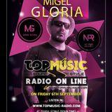 Migel Gloria *** Top Music Radio Underground Sets.6 *** Sebtiembre 2019