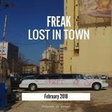 FREAK - Lost In Town