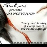 Miss Katiak presents 'Danceyland' - Episode 029
