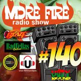 More Fire Radio Show #140 Week of April 17th 2017 with Crossfire from Unity Sound