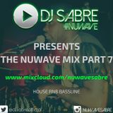 Dj Sabre - NuWave Mix Part 7