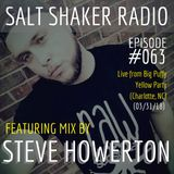 Salt Shaker Radio #063 - Steve Howerton live at Big Puffy Yellow Party (03.31.18)