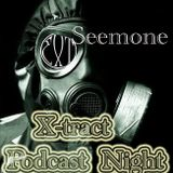 Seemone_X-tract podcast nights 74