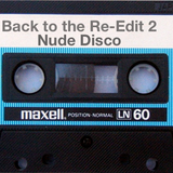 Nude Disco 14 Mixtape - Back to the Re-Edit pt 2