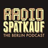 Radio Spaetkauf: Berlin news in English