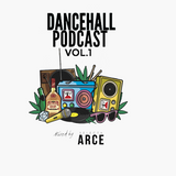 Dancehall Podcast Vol.1