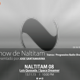 Show de Naltitam 08 (exa fm 13/11/15) Luis Quezada / Space Dreamer (Guest Mix)