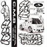 Cash Money Brothas (CMB) - Volume 3 (Side A)