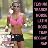 Popped A Pre-Workout Im Sweatin' (Workout Mix) - Episode 23 (Trap) Featuring DJ Wordless
