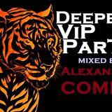 DJ Alexander Compo - Deepest VIP Party 2015 mix