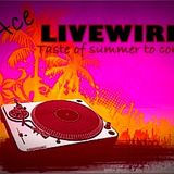 DJ Ace-Livewire-A Taste Of Summer To Come