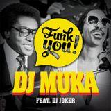 The #FunkYou Mix (feat. Dj Joker)