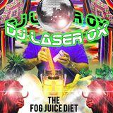 DJ Laser Ox - The Fog Juice Diet (Side B)