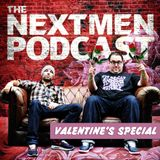 The Nextmen Podcast Valentine's Special