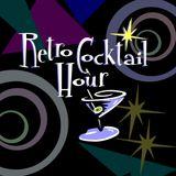The Retro  Cocktail Hour #742 - April 1, 2017