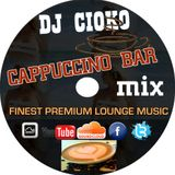 Cappuccino Bar@ MIX @Finest Premium Lounge Music