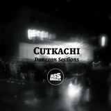 CUTKACHI - Dungeon Sessions (bassmusik008)