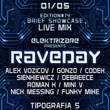 Elektrizare RAVEDAY Party / Live Mix (BriefShowCase / 2 Stages)