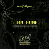 Nicky Delgado - I am Home Mix - May 10, 2006