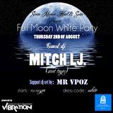 Mr V-Poz 's Warm Up For Mitch Lj At Santa Marina's Full Moon Party 02.08.2012