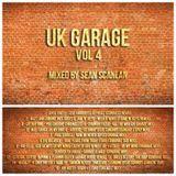 DJ Sean Scanlan - UK Garage (Vol 4)