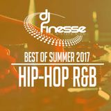 DJ Finesse - Summer Unwind 2017 R&B