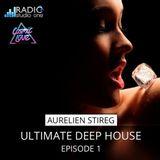 Aurelien Stireg - Ultimate Deep House Episode 1 2014-04-13