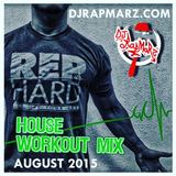 August 2015 House Workout Mix 1 Hour