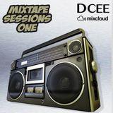 Mixtape Sessions One | @DJDCEE