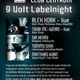 Alex Kork,  New Stylez Booking, 9Volt-Musik @ Minimal-Breaks, Centrum EF