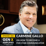 044: Carmine Gallo on Becoming a Five Star Communicator