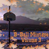B-Ball Mixtape Vol. 3