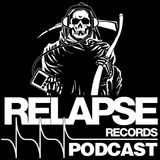 Relapse Records Podcast #36 Featuring David Witte - August 2015