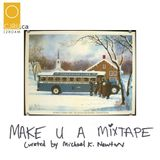 MAKE U A MIXTAPE - MIXTAPE FOR THE LONG HAUL HOLIDAY BUSRIDER