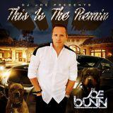 DJ Joe Bunn Presents This Is The Remix