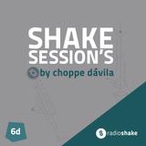 Shake Session's - 06d by Choppe Dávila