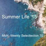 MbN - Weekly Selection 70 / Summer Life '15