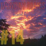 MONDAY BLUES #14 mixed by BePoosh