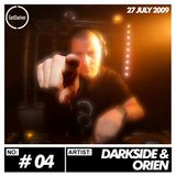 Darkside & Orien - GetDarker Podcast #04 - [27.07.2009]