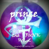 PRINCE - The FUNK Vol. 2