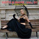 Goth & Wave 1990-2015 Vol. 01