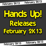 Hands Up! Releases February 2K13